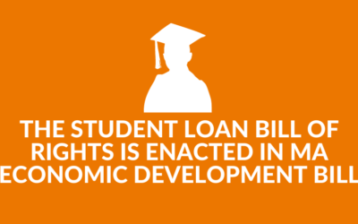 The Student Loan Bill of Rights is Enacted in MA Economic Development Bill