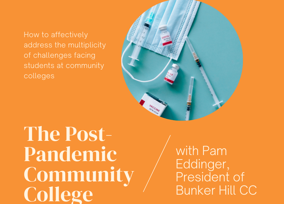 The Post-Pandemic Community College