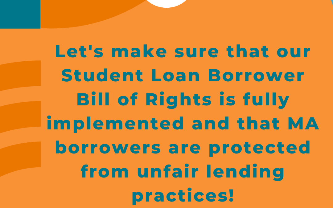Ensuring the full Implementation of Our Student Loan Bill Of Rights