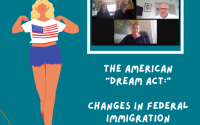 """The American """"Dream Act:"""" Changes in Federal Immigration Policies"""